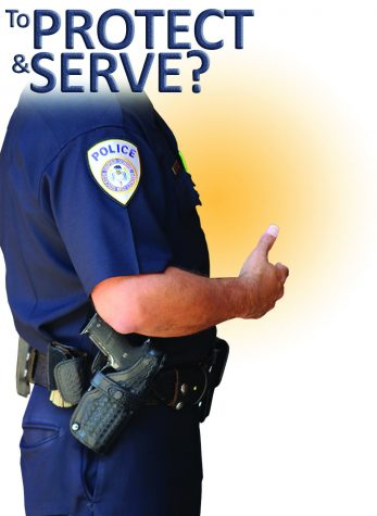 TO SERVE & PROTECT?